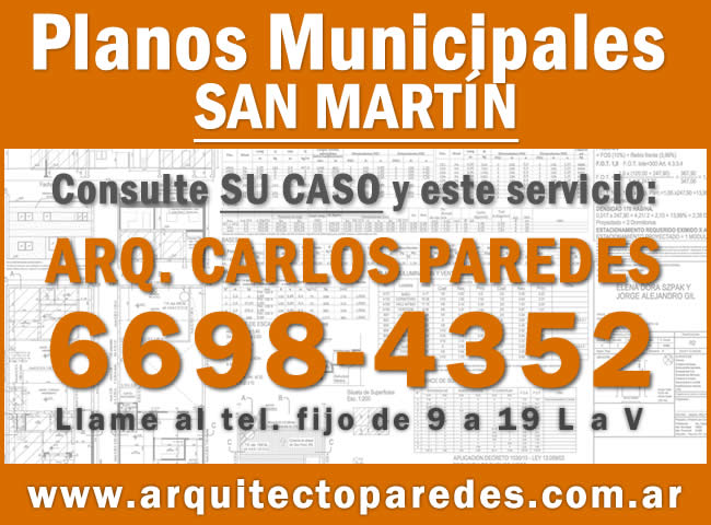 Planos Municipales San Martín. Arq Carlos Paredes. Consulte su caso
