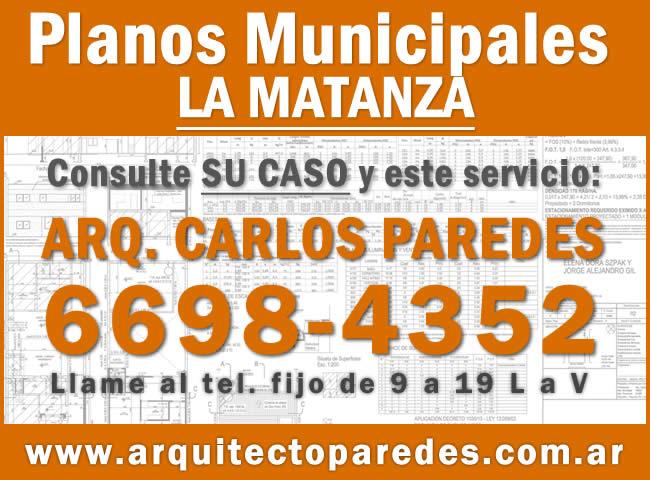 Planos Municipales Partido de La Matanza. Arq Carlos Paredes. Consulte su caso
